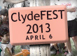 ClydeFEST 2013 – April 6